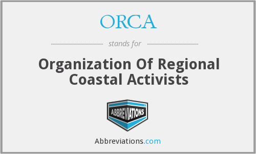 ORCA - Organization Of Regional Coastal Activists