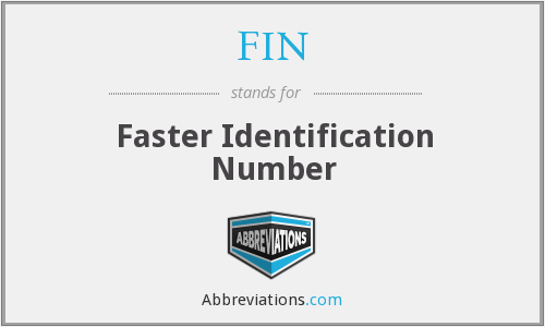 FIN - Faster Identification Number