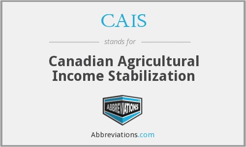CAIS - Canadian Agricultural Income Stabilization