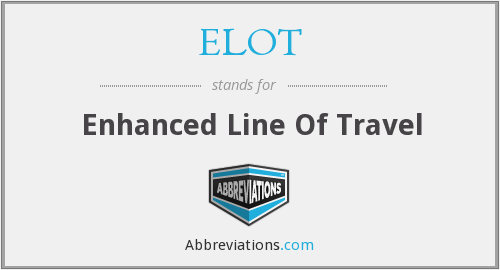 ELOT - Enhanced Line Of Travel