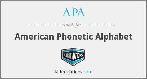 APA - American Phonetic Alphabet