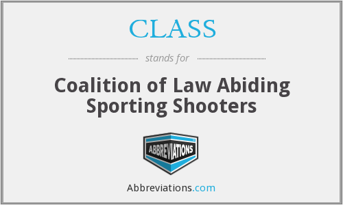 CLASS - Coalition of Law Abiding Sporting Shooters