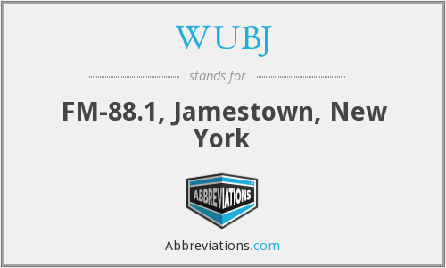 WUBJ - FM-88.1, Jamestown, New York