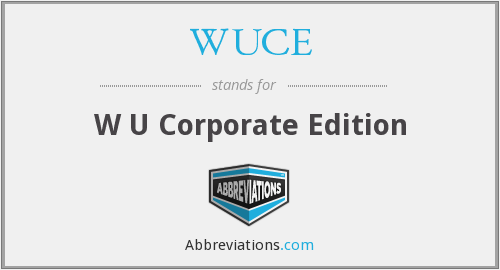 What does WUCE stand for?