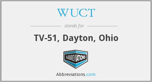 WUCT - TV-51, Dayton, Ohio
