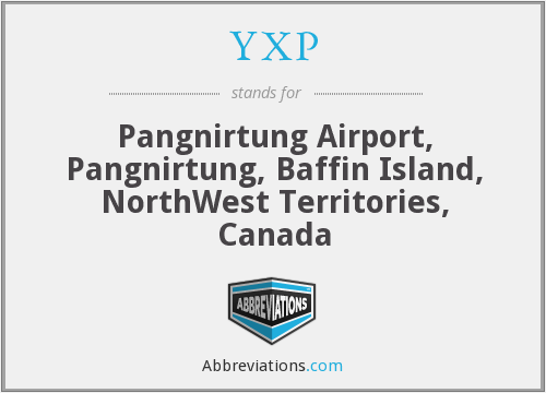 YXP - Pangnirtung Airport, Pangnirtung, Baffin Island, NorthWest Territories, Canada