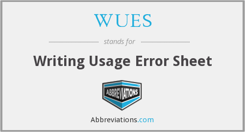 What does WUES stand for?