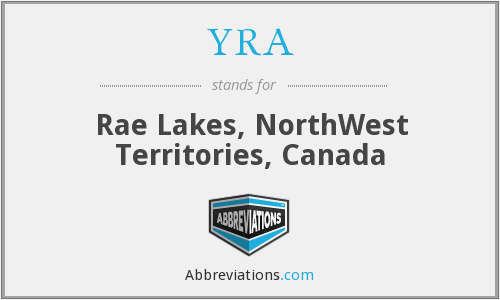 YRA - Rae Lakes, NorthWest Territories, Canada