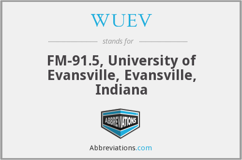 WUEV - FM-91.5, University of Evansville, Evansville, Indiana