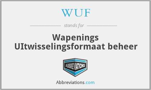 WUF - Wapenings UItwisselingsformaat beheer
