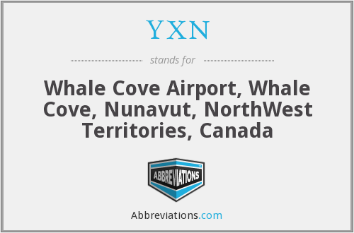 YXN - Whale Cove Airport, Whale Cove, Nunavut, NorthWest Territories, Canada