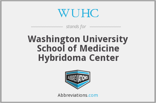 WUHC - Washington University School of Medicine Hybridoma Center