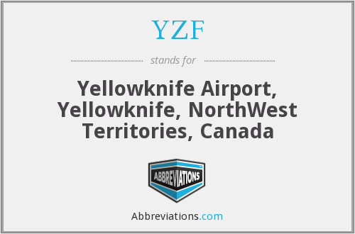 YZF - Yellowknife Airport, Yellowknife, NorthWest Territories, Canada