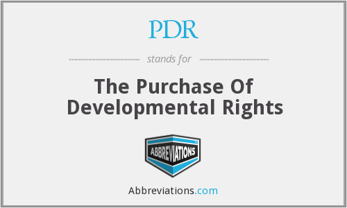 PDR - The Purchase Of Developmental Rights
