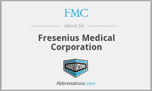 FMC - Fresenius Medical Corporation