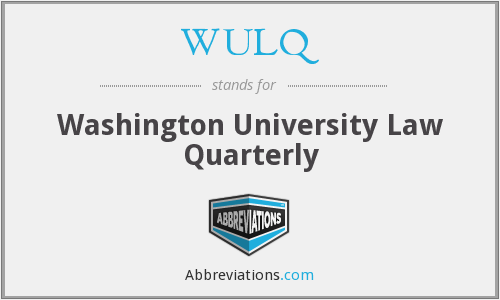 WULQ - Washington University Law Quarterly
