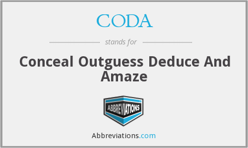 CODA - Conceal Outguess Deduce And Amaze