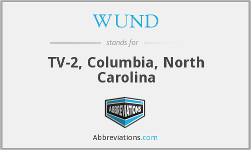 WUND - TV-2, Columbia, North Carolina