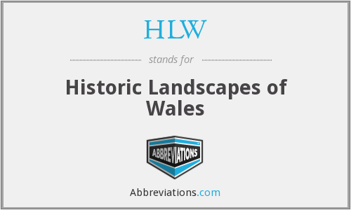HLW - Historic Landscapes of Wales