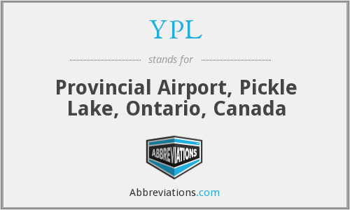 YPL - Provincial Airport, Pickle Lake, Ontario, Canada