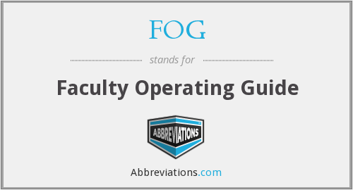 FOG - Faculty Operating Guide