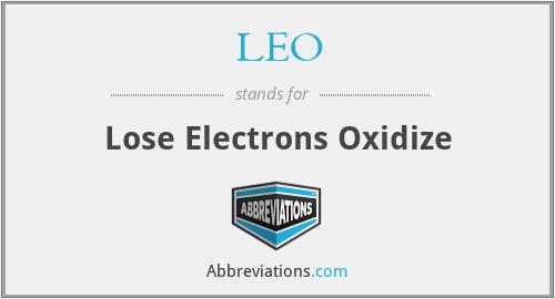 LEO - Lose Electrons Oxidize