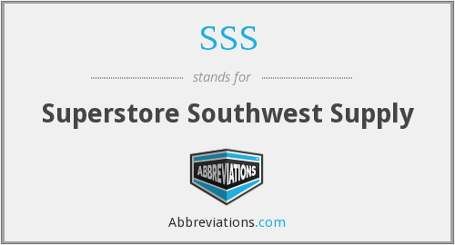SSS - Superstore Southwest Supply