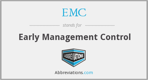EMC - Early Management Control