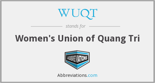 WUQT - Women's Union of Quang Tri