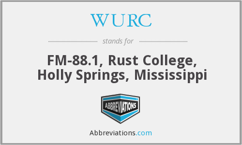 WURC - FM-88.1, Rust College, Holly Springs, Mississippi
