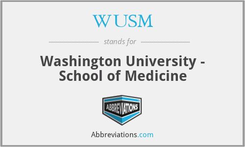 WUSM - Washington University - School of Medicine