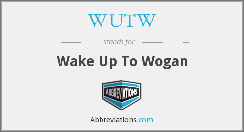 What does WUTW stand for?