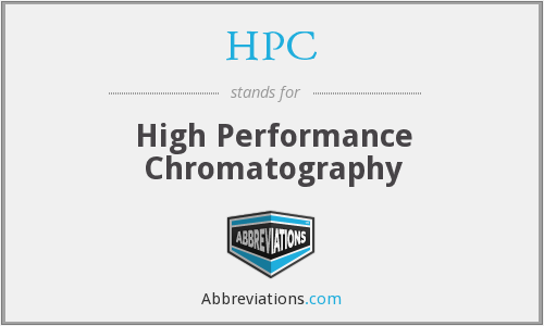 HPC - High Performance Chromatography