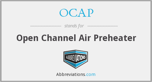 OCAP - Open Channel Air Preheater