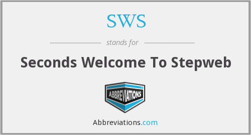 SWS - Seconds Welcome To Stepweb