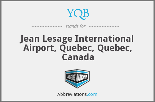 YQB - Jean Lesage International Airport, Quebec, Quebec, Canada