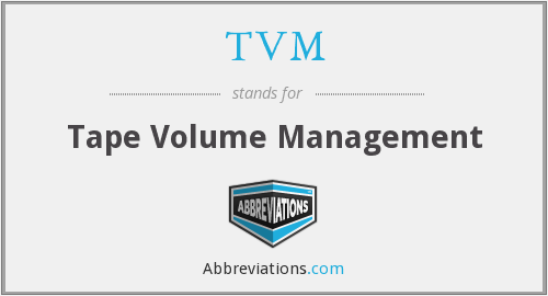 TVM - Tape Volume Management