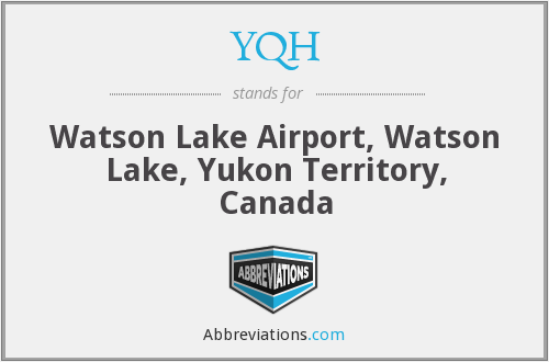 YQH - Watson Lake Airport, Watson Lake, Yukon Territory, Canada