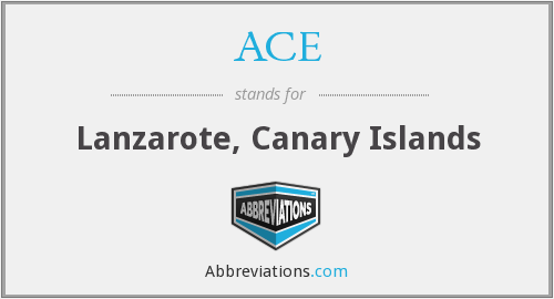 ACE - Lanzarote, Canary Islands