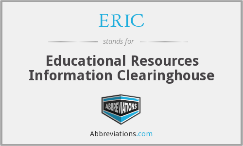 ERIC - Educational Resources Information Clearinghouse