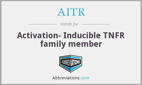 AITR - Activation- Inducible TNFR family member