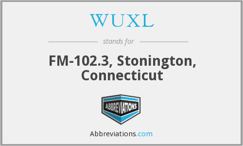 WUXL - FM-102.3, Stonington, Connecticut