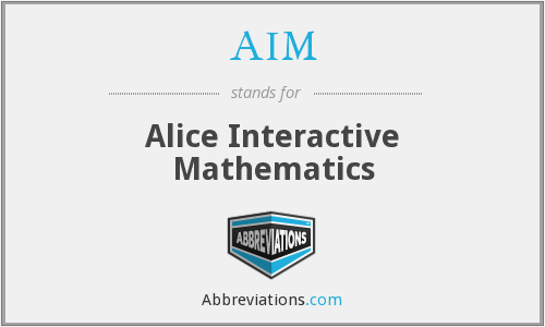AIM - Alice Interactive Mathematics