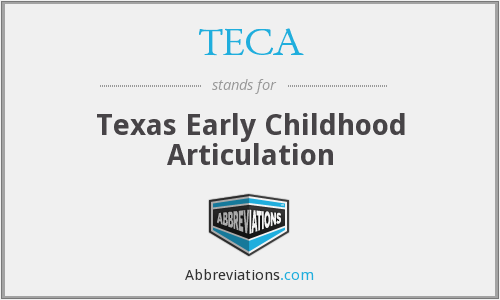 TECA - Texas Early Childhood Articulation