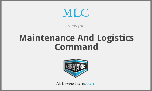 MLC - Maintenance And Logistics Command