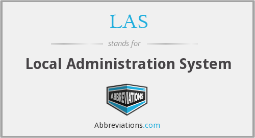 LAS - Local Administration System