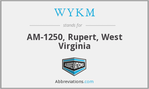 WYKM - AM-1250, Rupert, West Virginia