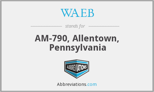WAEB - AM-790, Allentown, Pennsylvania
