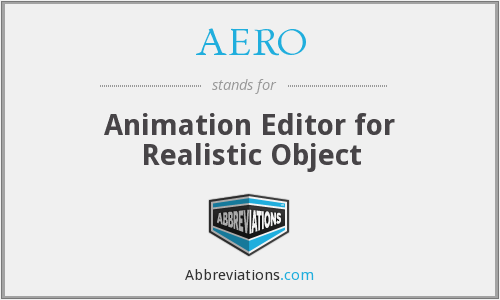 AERO - Animation Editor for Realistic Object