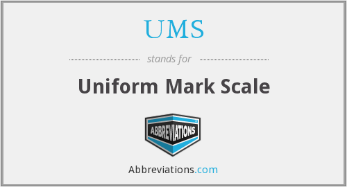 UMS - Uniform Mark Scale
